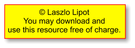 "Copyright Laszlo Lipot: ""download and use permission""."