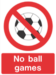 Ball Games Prohibited sign